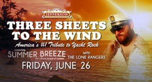 Three Sheets to the Wind's Summer Breeze - The Official Kickoff of Summer @ The Jefferson Theater