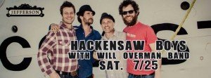 Hackensaw Boys w/ Will Overman Band @ The Jefferson Theater | Charlottesville | Virginia | United States