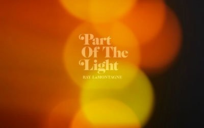 June 2018 Acoustic CD of the Month: Ray LaMontagne, Part of the Light