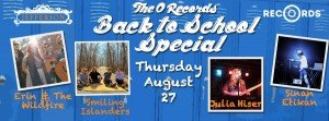 The O Records Back To School Special Featuring: Erin and the Wildfire, The Smiling Islanders & More! @ The Jefferson Theater | Charlottesville | Virginia | United States
